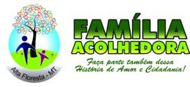 Família Acolhedora: Serviço colabora na continuidade de socialização de crianças e adolescentes em Alta Floresta