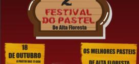 2º Festival do Pastel de Alta Floresta acontecerá hoje no pavilhão da Feira Livre Municipal