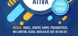 Movimento cultural 'Praça Ativa' será realizado neste domingo, dia 16