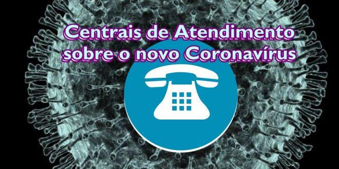 Governo cria 0800 para tirar dúvidas de moradores sobre o coronavírus